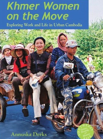 Book Review of Khmer Women on the Move by Annuska Derks