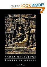 Khmer Mythology-Secrets of Angkor by Vittorio Roveda