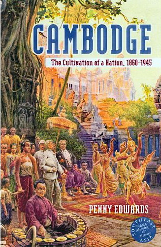 Cambodge - The Cultivation of a Nation (1860-1945). This Siam Society Review by John Tully considers this detailed look at Cambodian history.