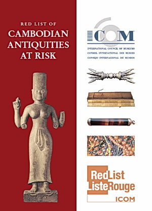 Red List protects Cambodian antiquities: PDF Download: Red List of Cambodian Antiquities at Risk - ICOM