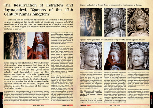 Cambodian Insight magazine investigates whether the exquisite portrait carvings at Preah Khan represent 12th century Khmer queens Jayarajadevi and  Indradevi.