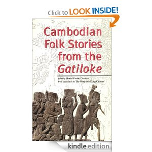 Kindle Cambodia Books: Cambodian Folk Stories from the Gatiloke